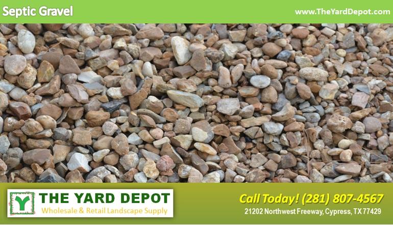 SepticGravelTheYardDepot.com/HoustonLandscapeSupplier/LandscapeSupplierHouston