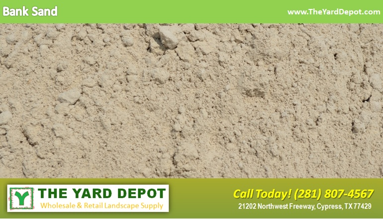 Bank Sand TheYardDepot.com Houston Landscape Supplier | Landscape Supplier Houston